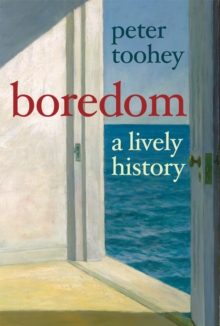 Boredom : A Lively History, EPUB eBook