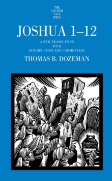 Joshua 1-12 : A New Translation with Introduction and Commentary, EPUB eBook