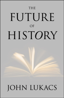 The Future of History, EPUB eBook