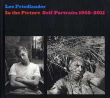 In the Picture : Self-portraits, 1958-2011, Hardback Book