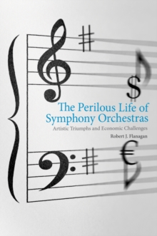The Perilous Life of Symphony Orchestras, EPUB eBook