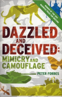 Dazzled and Deceived : Mimicry and Camouflage, Paperback Book
