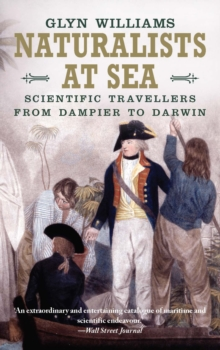 Naturalists at Sea : Scientific Travellers from Dampier to Darwin, EPUB eBook