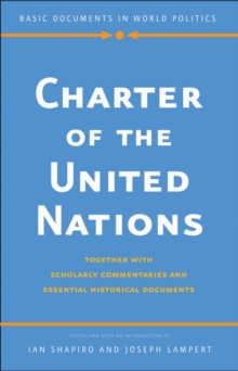Charter of the United Nations : Together with Scholarly Commentaries and Essential Historical Documents, EPUB eBook