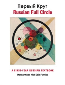 Russian Full Circle : A First-Year Russian Textbook, Hardback Book