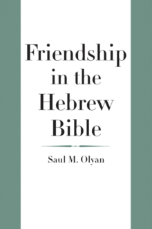 Friendship in the Hebrew Bible, EPUB eBook