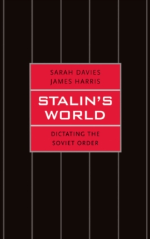 Stalin's World : Dictating the Soviet Order, EPUB eBook