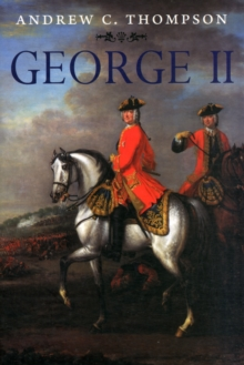 George II : King and Elector, Paperback Book