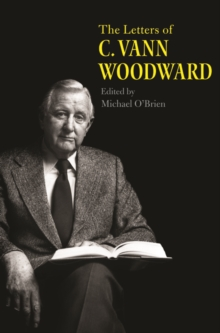 The Letters of C. Vann Woodward, EPUB eBook