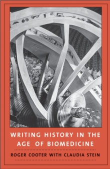 Writing History in the Age of Biomedicine, EPUB eBook