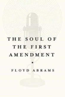 The Soul of the First Amendment, Hardback Book