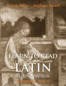 Learn to Read Latin, Second Edition (Workbook Part 2), Paperback / softback Book