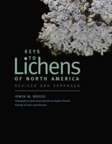 Keys to Lichens of North America : Revised and Expanded, Paperback / softback Book