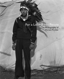 For a Love of His People : The Photography of Horace Poolaw, Hardback Book