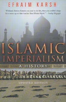 Islamic Imperialism : A History, Paperback Book