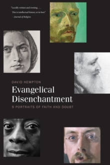 Evangelical Disenchantment : Nine Portraits of Faith and Doubt, Paperback / softback Book