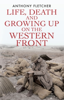 Life, Death, and Growing Up on the Western Front, EPUB eBook