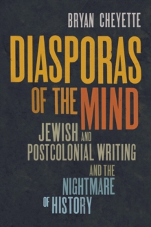 Diasporas of the Mind : Jewish and Postcolonial Writing and the Nightmare of History, EPUB eBook