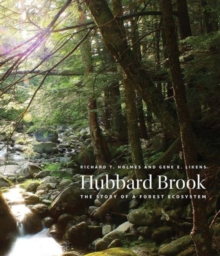 Hubbard Brook : The Story of a Forest Ecosystem, Hardback Book