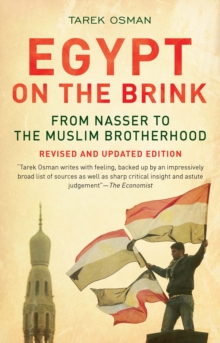 Egypt on the Brink : From Nasser to the Muslim Brotherhood, Revised and Updated, EPUB eBook