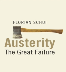Austerity : The Great Failure, EPUB eBook