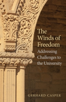 The Winds of Freedom : Addressing Challenges to the University, EPUB eBook