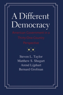 A Different Democracy : American Government in a 31-Country Perspective, EPUB eBook