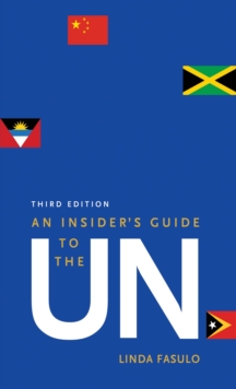 An Insider's Guide to the UN : Third Edition, EPUB eBook