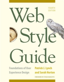 Web Style Guide, 4th Edition : Foundations of User Experience Design, Paperback / softback Book