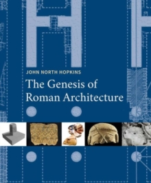 The Genesis of Roman Architecture, Hardback Book