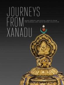 Vanishing Beauty : Asian Jewelry and Ritual Objects from the Barbara and David Kipper Collection, Hardback Book