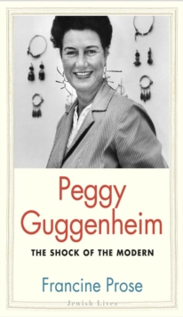 Peggy Guggenheim : The Shock of the Modern, EPUB eBook