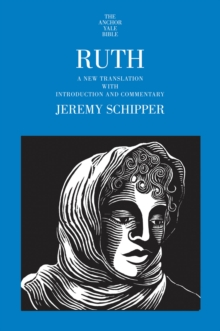 Ruth : A New Translation with Introduction and Commentary, PDF eBook