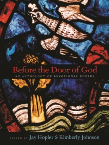Before the Door of God : An Anthology of Devotional Poetry, Paperback / softback Book