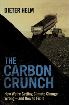 The Carbon Crunch : Revised and Updated, EPUB eBook
