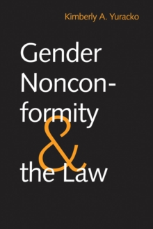 Gender Nonconformity and the Law, PDF eBook