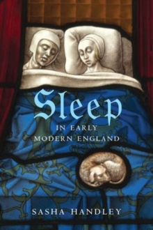 Sleep in Early Modern England, Hardback Book