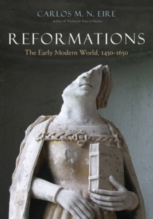Reformations : The Early Modern World, 1450-1650, EPUB eBook