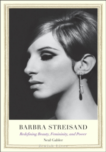 Barbra Streisand : Redefining Beauty, Femininity, and Power, EPUB eBook