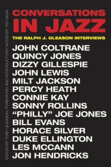 Conversations in Jazz : The Ralph J. Gleason Interviews, EPUB eBook