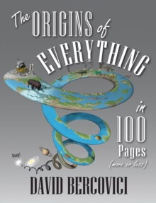 The Origins of Everything in 100 Pages (More or Less), EPUB eBook