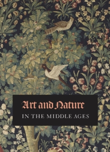 Art and Nature in the Middle Ages, Paperback / softback Book