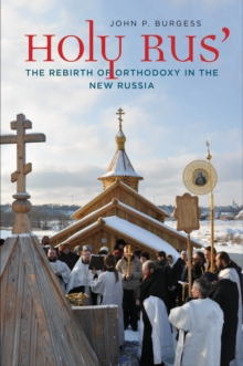 Holy Rus' : The Rebirth of Orthodoxy in the New Russia, EPUB eBook