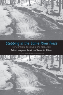 Stepping in the Same River Twice : Replication in Biological Research, EPUB eBook