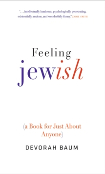 Feeling Jewish : (A Book for Just About Anyone), EPUB eBook