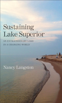 Sustaining Lake Superior : An Extraordinary Lake in a Changing World, EPUB eBook
