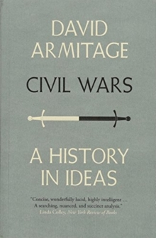 Civil Wars : A History in Ideas, Paperback / softback Book