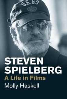 Steven Spielberg : A Life in Films, Paperback / softback Book