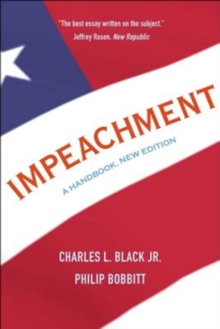Impeachment : A Handbook, New Edition, Paperback / softback Book