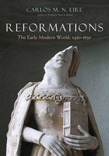Reformations : The Early Modern World, 1450-1650, Paperback / softback Book
